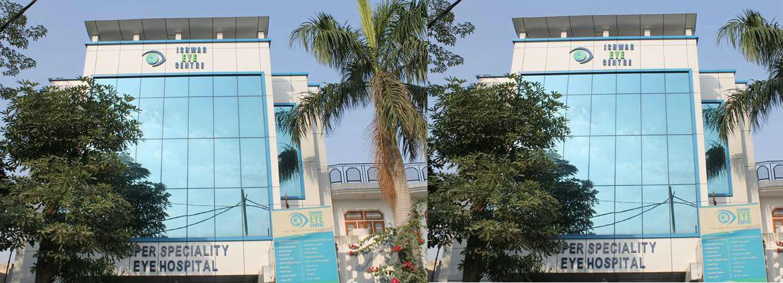 Best Eye Hospital In Rohtak - Ishwar Eye Centre